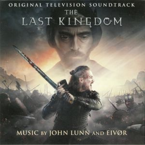 LUNN, John/Eivor - Last Kingdom (Soundtrack)