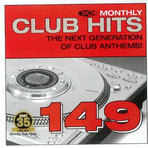 VARIOUS - DMC Monthly Club Hits 149: The Next Generation Of Club Anthems! (Strictly DJ Only)