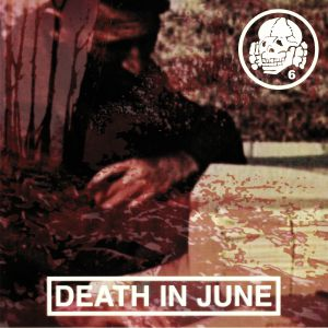 DEATH IN JUNE - Live In Tel Aviv