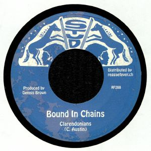 CLARENDONIANS/STUD ALL STARS - Bound In Chains