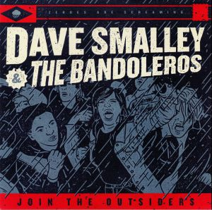 SMALLEY, Dave & THE BANDOLEROS - Join The Outsiders