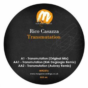 CASAZZA, Rico - Transmutation (Kirk Degiorgio, Aubrey mixes)