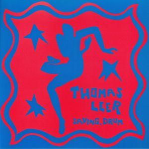 LEER, Thomas - Saving Drum (Bullion mixes)