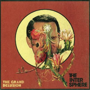 INTERSPHERE, The - The Grand Delusion
