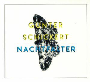 SCHICKERT, Gunter - Nachtfalter