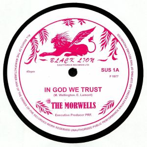MORWELLS, The - In God We Trust