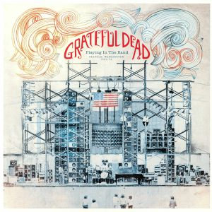 GRATEFUL DEAD - Playing In The Band: Seattle Washington 5/21/74