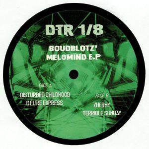 BOUDBLOTZ' - Melomind EP