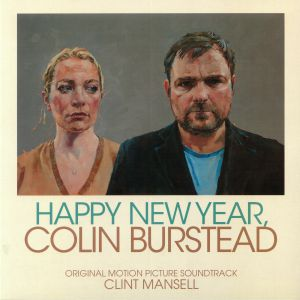 MANSELL, Clint - Happy New Year Colin Burstead (Soundtrack)