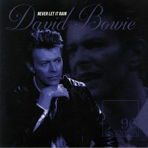 BOWIE, David - Never Let It Rain: 90 Argentina