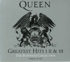 QUEEN - Greatest Hits I II & III: The Platinum Collection