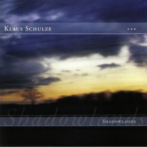 SCHULZE, Klaus - Shadowlands