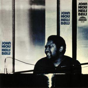 HICKS, John - Hells Bells (remastered)