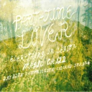 PART TIME LOVER - Part Time Lover EP