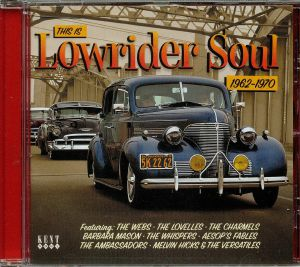 VARIOUS - This Is Lowrider Soul:1962-1970