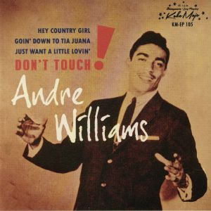 WILLIAMS, Andre - Don't Touch!