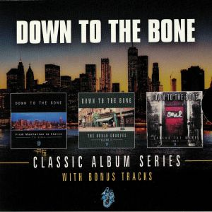 DOWN TO THE BONE - From Manhattan To Staten/The Urban Grooves/Spread The Word