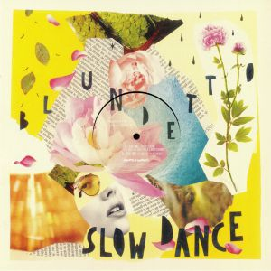 BLUNDETTO - Slow Dance EP