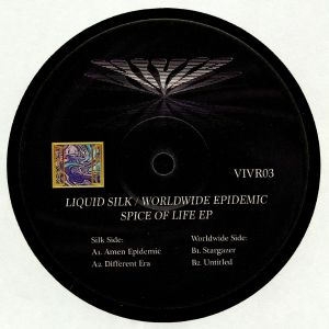 LIQUID SILK/WORLDWIDE EPIDEMIC - Spice Of Life EP