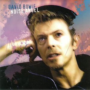 BOWIE, David - Noise Angel