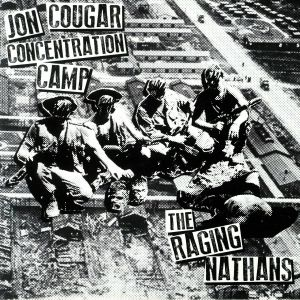 JON COUGAR CONCENTRATION CAMP/THE RAGING NATHANS - Split