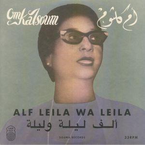 OM KALSOUM - Alf Leila Wa Leila