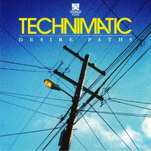 TECHNIMATIC - Desire Paths (repress)