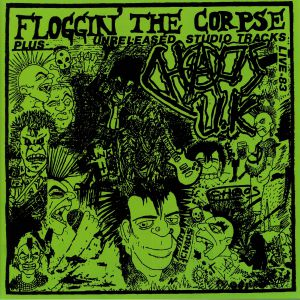CHAOS UK - Floggin' The Corpse