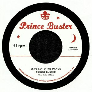 PRINCE BUSTER/RIGHTEOUS FLAMES - Let's Go To The Dance