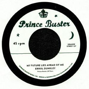 DUNKLEY, Errol/TEDDY KING - My Future Lies Ahead Of Me