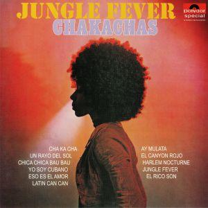 CHAKACHAS - Jungle Fever (reissue)