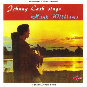 CASH, Johnny - Sings Hank Williams & Other Favorite Tunes