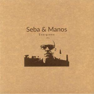 SEBA/ROBERT MANOS - Evergreen
