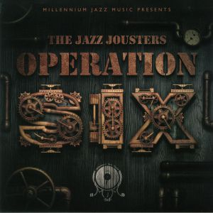 JAZZ JOUSTERS, The/VARIOUS - Operation Six: The 6th Anniversary