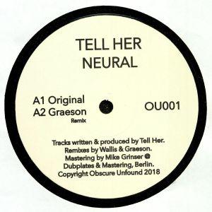 TELL HER - Neural