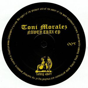 MORALEZ, Toni - Nawty Trax EP