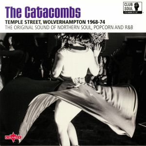 CLUB SOUL/VARIOUS - The Catacombs: The Original Sound Of Northern Soul Popcorn & R&B