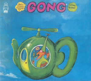 GONG - Flying Teapot (Radio Gnome Invisible Part 1) (remastered)