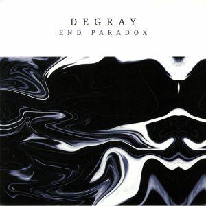 DEGRAY - End Paradox