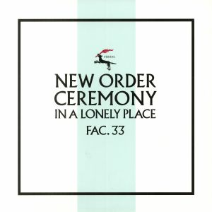 NEW ORDER - Ceremony Version 2