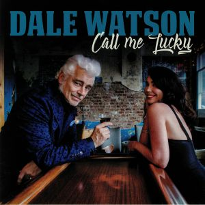 WATSON , Dale - Call Me Lucky