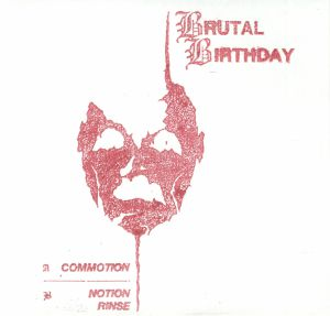 BRUTAL BIRTHDAY - Commotion