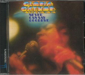 GAYNOR, Gloria - Never Can Say Goodbye