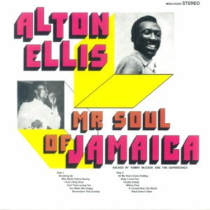 ELLIS, Alton - Mr Soul Of Jamaica (reissue)