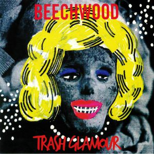 BEECHWOOD - Trash Glamour (remastered)