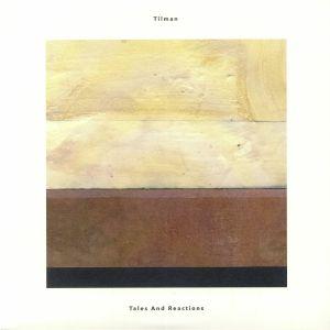 TILMAN - Tales & Reactions