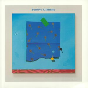 VARIOUS - Positive Times Infinity: An Emotional Response Compilation (Record Store Day 2019)