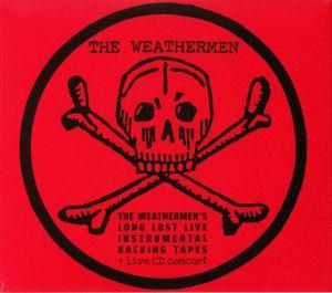 WEATHERMEN, The - Long Lost Live Instrumental Backing Tapes & Live Concert