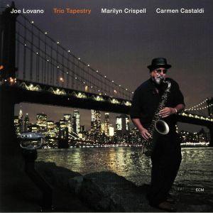 LOVANO, Joe/MARILYN CRISPELL/CARMEN CASTALD - Trio Tapestry