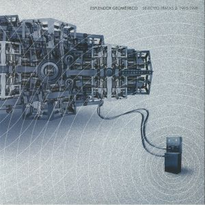 ESPLENDOR GEOMETRICO - Selected Tracks 2: 1995-1998